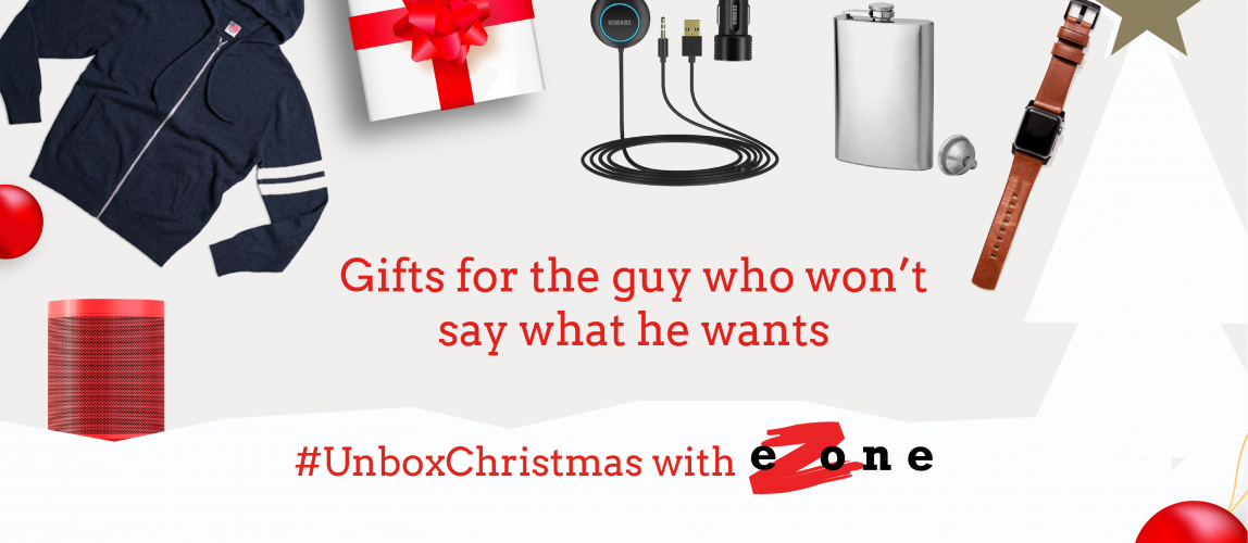 eZone's Gift Guide – Gifts for the guy who doesn't want anything